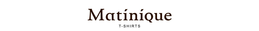Matinique T-Shirts